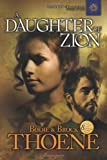 Thoene, Brock: A Daughter of Zion: Library Edition