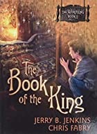 The Book of the King (The Wormling) by Jerry…