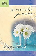 The One Year Devotions for Moms (One Year…