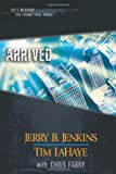 Jenkins, Jerry B.: Arrived: The Young Trib Force 12