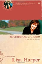 Holding Out for a Hero: A New Spin on…