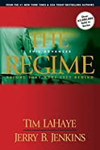 The Regime: Evil Advances (Before They Were…