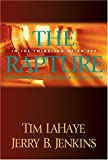 Jenkins, Jerry B.: The Rapture: In the twinkling of an eye, countdown to the earth's last days