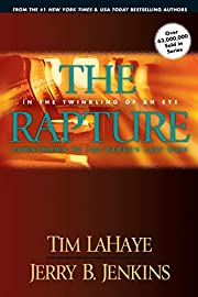 The Rapture: In the Twinkling of an…