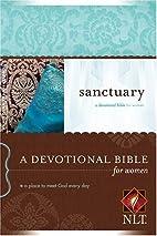 Sanctuary NLT: A Devotional Bible for Women…