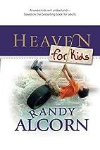 Heaven for Kids by Randy Alcorn