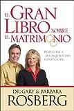 Rosberg, Barbara: El Gran Libro Sobre el Matrimonio (Spanish Edition)