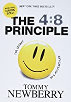 The 4:8 Principle: The Secret to a…