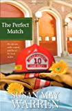 Warren, Susan May: The Perfect Match (Deep Haven Series #3)