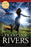 Rivers, Francine: Last Sin Eater