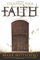 Choosing Your Faith: In a World of Spiritual…