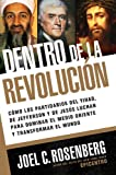 Rosenberg, Joel C.: Inside the Revolution