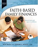 Blue, Ron: Faith-Based Family Finances: Let Go of Worry and Grow in Confidence (Focus on the Famiily)
