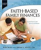 Faith-Based Family Finances: Let Go of Worry…