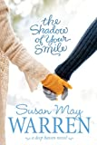 Warren, Susan May: The Shadow of Your Smile (Deep Haven)
