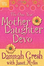 The One Year Mother-Daughter Devo by Dannah…