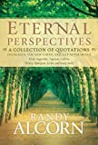Alcorn, Randy: Eternal Perspectives: A Collection of Quotations on Heaven, the New Earth, and Life after Death