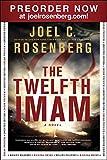 Rosenberg, Joel C.: The Twelfth Imam sampler