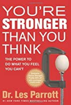 You're Stronger Than You Think: The…