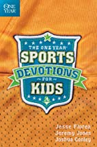 The One Year Sports Devotions for Kids by…