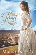 All in Good Time (The Gilded Legacy) by…
