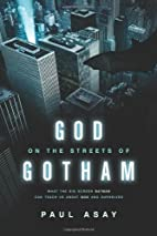 God on the Streets of Gotham: What the Big…