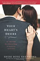 Your Heart's Desire: 14 Truths That…