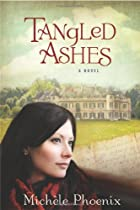 Tangled Ashes by Michèle Phoenix