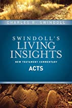 Insights on Acts (Swindoll's Living…
