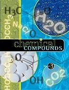 Chemical Compounds Edition 1. 3 Volume Set…