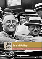 Social Policy Essential Primary Sources…