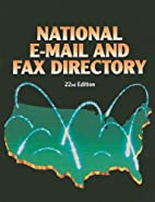 National E-Mail and Fax Directory by Louise…