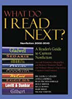 What Do I Read Next? Nonfiction 2005-2010: A…