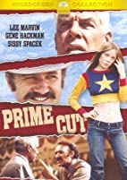 Prime Cut [1972 film] by Michael Ritchie