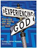 Henry T. Blackaby: Experiencing God: Knowing and Doing the Will of God: Preteen Edition