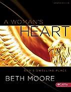 A Woman's Heart: God's Dwelling…