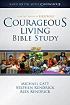 Courageous Living Bible Study Member Book by…