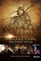 Unconditional: The Bible Study (DVD Leader…