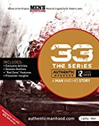 33 The Series: A Man and His Story (Training…