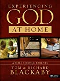 Richard Blackaby: Experiencing God at Home: A Bible Study for Parents (Member Book)