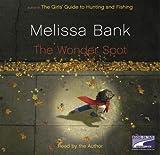 Bank, Melissa: Wonder Spot, the (Lib)(CD)