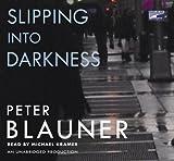 Blauner, Peter: Slipping Into Dark (Lib)(CD)