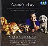 Cesar Millan: Cesar's Way (Lib)(CD)