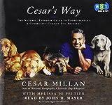 Cesar Millan: Cesar's Way (Lib)(CD)