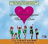 Jill Conner Browne: The Sweet Potato Queens' Book of Love