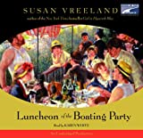 Susan Vreeland: luncheon of the Boating Party