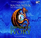 Empire of Ivory, Narrated By Simon Vance, 10…