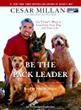 Cesar Millan: Be the Pack Leader