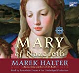 Marek Halter: Mary of Nazareth--Collector's and Library Edition