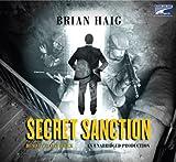 Brian Haig: Secret Sanction